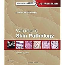 Weedon's Skin Pathology, 4e (Churchill Livingstone)