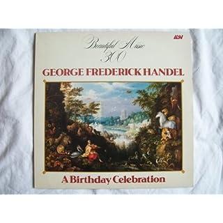ABM 767 VARIOUS ARTISTS George Frederick Handel A Birthday Celebration LP