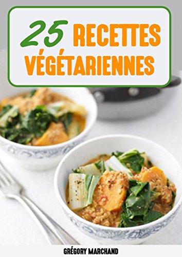 recettes-vegetariennes-25-recettes-faciles-delicieuse-et-bonnes-pour-la-sante