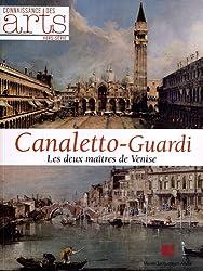 Connaissance des Arts, Hors-série N° 549 : Canaletto-Guardi : Les deux maîtres de Venise. Exposition présentée du 14 septembre 2012 au 14 janvier 2013 au Musée Jacquemart-André, Paris