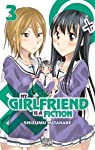 My Girlfriend Is a Fiction Edition simple Tome 3