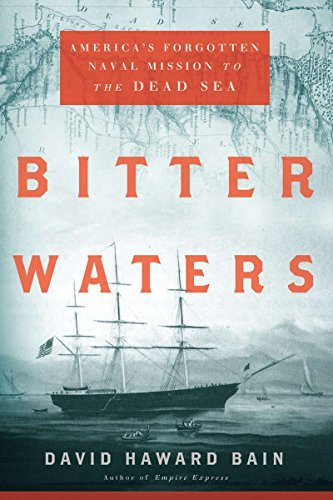 bitter-waters-americas-forgotten-naval-mission-to-the-dead-sea-by-david-haward-bain-2011-08-18