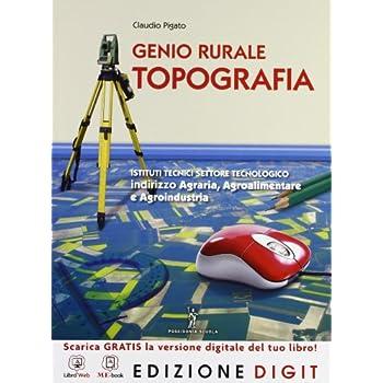 Genio Rurale - Topografia - Volume Unico. Con Me Book E Contenuti Digitali Integrativi Online