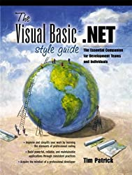 The Visual Basic.NET Style Guide: The Essential Companion for Development Teams and Individuals (Prentice Hall PTR Microsoft Technologies Series) by Tim Patrick (2001-12-07)