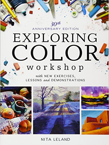 Exploring Color Workshop: With New Exercises, Lessons and Demonstrations