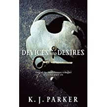 Devices And Desires: The Engineer Trilogy: Book One