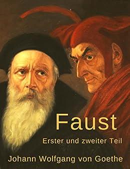 9a827ddd0221 Faust  Erster und zweiter Teil (German Edition) eBook  Johann ...