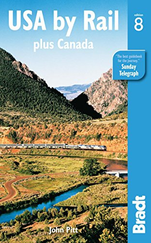 USA by Rail: plus Canada's main routes (Bradt Rail Guides)