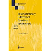Solving Ordinary Differential Equations I: Nonstiff Problems (Springer Series in Computational Mathematics)
