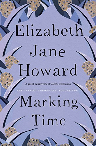 marking-time-the-cazalet-chronicle-book-2