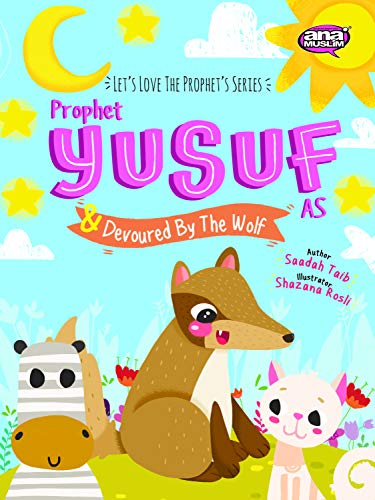 Prophet Yusuf and the Wolf (Prophets of Islam Activity Books)