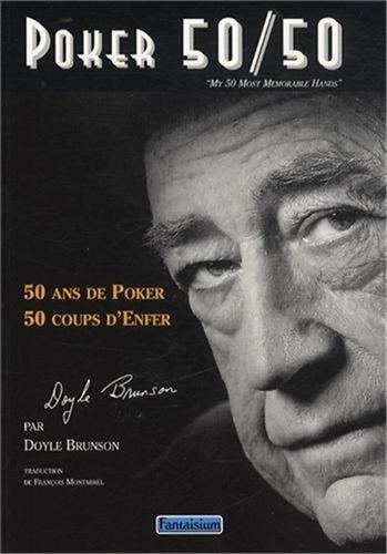 Poker 50/50-50 ans de Poker - 50 coups d'Enfer