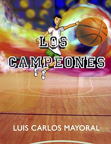 Los Campeones por Luis Carlos Mayoral