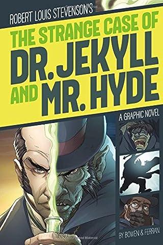 Robert Louis Stevenson's The Strange Case of Dr. Jekyll and