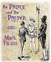 The Prince and the Pauper (Annotated) (English Edition)