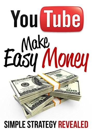 Youtube: Make Easy Money: Simple Strategy Revealed