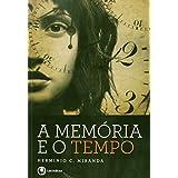 A Memoria E O Tempo (Em Portuguese do Brasil)