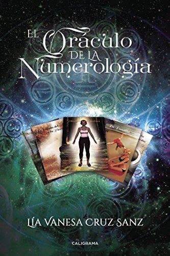 El Oráculo de la numerología por Lía Vanesa Cruz Sanz