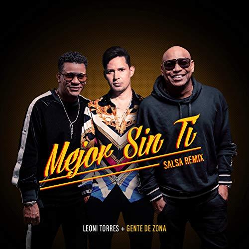 Mejor Sin Ti (Salsa Remix) - La Gente De Zona