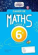 Cahier de maths Mission Indigo 6e - Mathématiques de Christophe Barnet