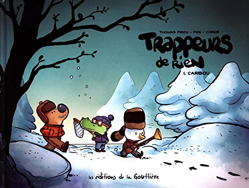 Trappeurs de rien (1) : Caribou