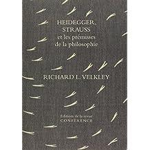 Heidegger, Strauss et les prémisses de la philosophie : Sur l'oubli originel
