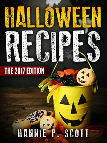00+ Spooky Halloween Treat Recipes (Updated and Revised) (2017 Edition) (English Edition) ()