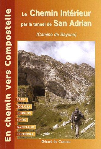 Le Chemin de Compostelle de Irun à Santiago et Fisterra (par le chemin intérieur)