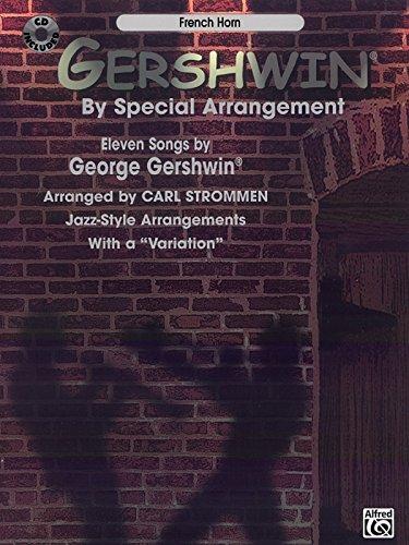 Gershwin by Special Arrangement: Clarinet (Book/CD) by Carl Strommen (Arranger, Composer), George Gershwin (Composer) (30-Apr-2001) Paperback