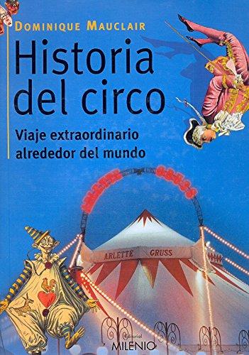 Historia del circo: Viaje extraordinario alrededor del mundo (Visión) por Dominique Mauclair