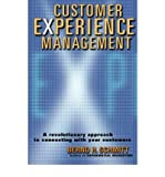 Customer Experience Management: A Revolutionary Approach to Connecting with Your Customers [ CUSTOMER EXPERIENCE MANAGEMENT: A REVOLUTIONARY APPROACH TO CONNECTING WITH YOUR CUSTOMERS ] by Schmitt, Bernd H. (Author) Feb-14-2003 [ Hardcover ]