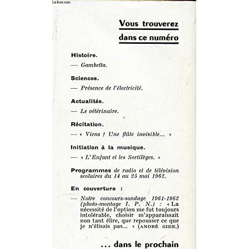 DOCUMENTS POUR LA CLASSE - N°114 - 26 avril 1962 / Gambetta / Presence de l'electricité / LE veterinaire / 'Viens ! une flute invisible ...' etc...