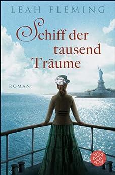 Schiff der tausend Träume: Roman (German Edition) by [Fleming, Leah]
