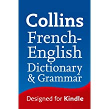 Collins French to English (One Way) Dictionary & Grammar (Collins Dictionary and Grammar) (French Edition)