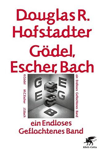 Preisvergleich Produktbild Gödel,  Escher,  Bach - ein Endloses Geflochtenes Band
