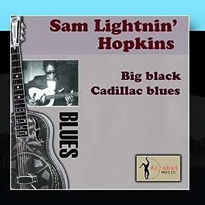 Big Black Cadillac Blues