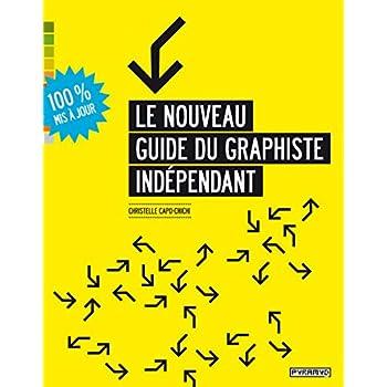 Le Nouveau guide du graphiste indépendant