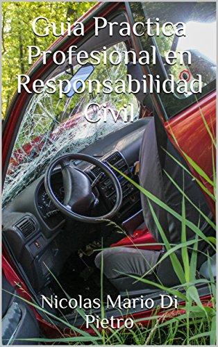 Guia Practica Profesional en Responsabilidad Civil