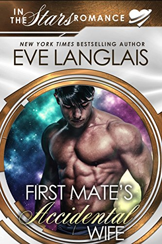 First Mate s Accidental Wife  In the Stars Romance (Gypsy Moth Book 1) ( 6a8509f223b