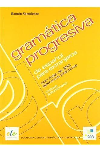 Descargar gratis Gramática Progresiva Español Para Extranjeros de Ramón Sarmiento