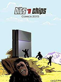 Bits And Chips Comics 2015 (English Edition) di [Vena, Carlo]