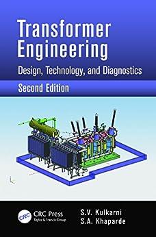 Transformer Engineering: Design, Technology, and Diagnostics, Second Edition par [Kulkarni, S.V., Khaparde, S.A.]