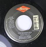 Mark Wills 45 RPM Wish You WEre Here / Emily Harper