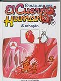 Erase una vez el cuerpo humano numero 07: El corazon