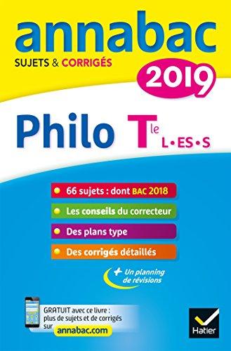 Annales Annabac 2019 Philosophie Tle L, ES, S: sujets et corrigés du bac Terminale séries générales par Sabrina Cerqueira