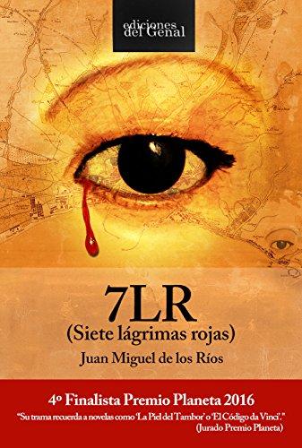 7LR (Siete lágrimas rojas): Finalista Premio Planeta