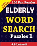 Elderly word search puzzles (Volume 1) by J S Lubandi (2015-03-07)