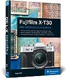 Fujifilm X-T30: Das Handbuch zur Kamera