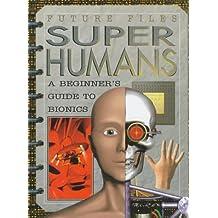 Super Humans (Future Files) by Simon Beecroft (1998-04-01)