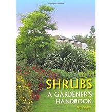 Shrubs: A gardener's handbook